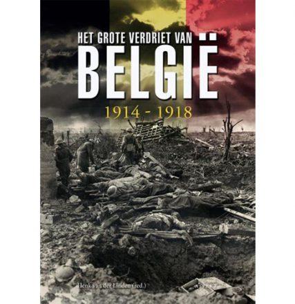 Het Grote verdriet van België 1914-1918 Oorlogsboek