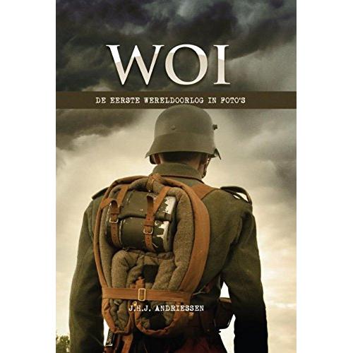 Oorlogsboek WOI De eerrste wereldoorlog in fotos
